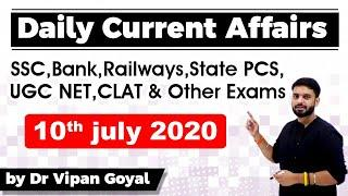 Daily Current Affairs - 10 July 2020 Study IQ Best Current Affairs by Dr Vipan Goyal For All Exams