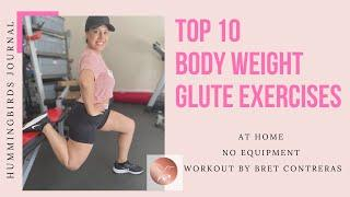 Top 10 Body Weight Glute Exercises