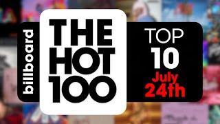 Early Release! Billboard Hot 100 Top 10 Singles  (July 24th, 2021) Countdown