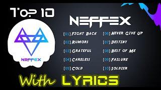 Top 10 NEFFEX SONGS with (Lyrics Teacher) - Based On Views 2020
