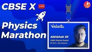 CBSE Class 10 Full Physics Crash Course | Physics Marathon Revision Score 100% | Vedantu Class 9&10