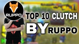 TOP 10 CLUTCHES BY RUPPO | BEST 1v4 , 1v3 CLUTCH