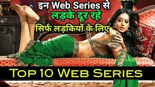 Top 10 Indian Web Series Every Girl Needs To Watch | Best Web Series To Watch | Top 10 Web Series |