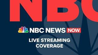 Watch NBC News NOW Live - August 11