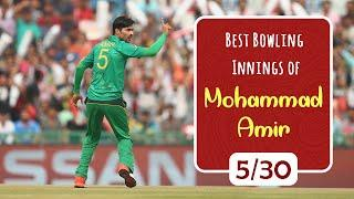 Mohammad Amir 10 Best Bowling Performance Ever - Best Bowling Innings of M Amir - Bowling Stats