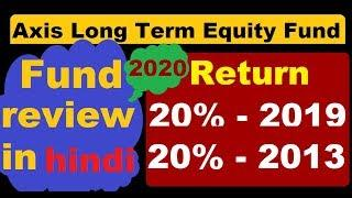 Best mutual fund 2020||axis long term equity fund direct growth||fund review 2020