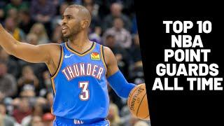 Greatest NBA Point Guards Of All Time!  Top 10!