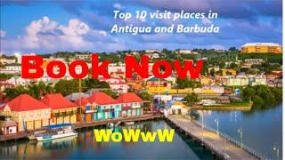 Visit Today- Top 10 visit places in Antigua and Barbuda- Book Now
