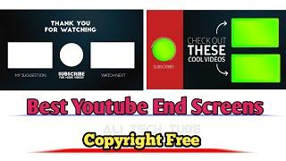 Top 10 Outro for Youtube Channel Without copyright   YouTube End Screens without Copyright