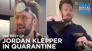 The Best of Jordan Klepper in Quarantine | The Daily Social Distancing Show
