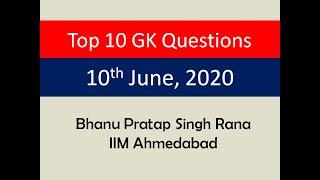 Top 10 GK Questions - 10th June, 2020