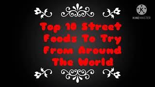 Top 10 street foods in the world
