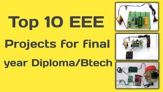 Top 10 EEE projects for final year Diploma/Btech | final year projects | KP TECH PRIME.