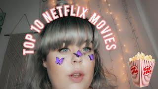 TOP 10 NETFLIX MOVIES YOU NEED TO WATCH! *NETFLIX RECOMMENDATION*