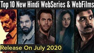 Top 10 New Hindi Web Series Release On July 2020 | Best Crime,Drama Web Series | Instant Review