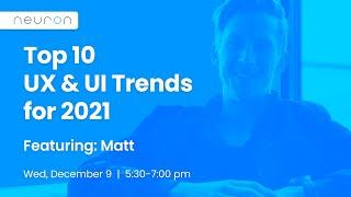 Top 10 UX and UI Trends for 2021