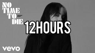 Billie Eilish - No Time To Die (12 HOURS)