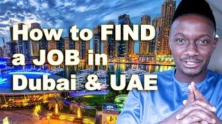 How to Find a JOB in UAE   JOBs in Dubai   search for jobs during Covid 19 Pandemic - 10 Top Tips