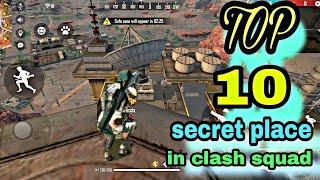 TOP 10 CLASH SQUAD SECRET PLACE FREE FIRE || FREE FIRE TIPS AND TRICK || GARENA FREE FIRE ||
