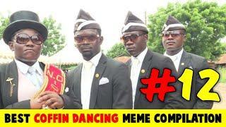 BEST FUNNY COFFIN DANCING MEME COMPILATION - FUNNY COFFIN DANCE MEME - Funeral Meme - Astronomia #12