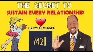 The Secret to Every Succesful Relationship by Myles Munroe  | #1 Tip to a happier Relationship