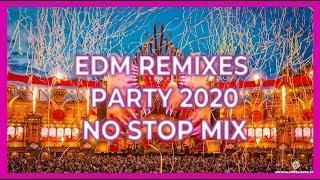 EDM Remixes Party 2020 | Best Mashup Party Music Mix 2019