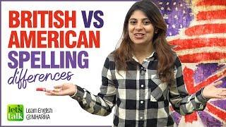 British Vs American English Spelling Differences - English Writing Tips. Learn English With Niharika