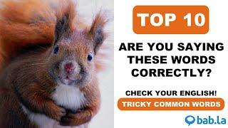 TOP 10 Tricky common words | Improve your pronunciation with bab.la