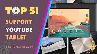 Top 5 Best Support YouTube 10-inch Tablet