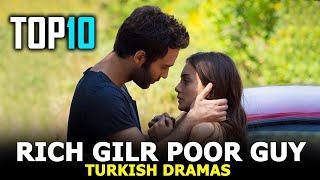 Top 10 Rich Girl Poor Guy Turkish drama - 10 Romantic Turkish Dramas