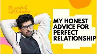 Biggest Mistakes to Avoid in a Relationship | Get a Perfect Relationship | MRIDUL MADHOK
