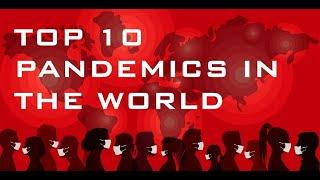 TOP 10 PANDEMICS IN THE WORLD | According to the Number of  Death caused by each of them |