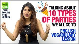 10 Types Of Parties We All Go To | English Vocabulary Lesson | Learn English Speaking With Niharika