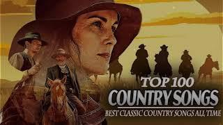 Top 100 Country Songs of 2021 - Old Country Music Playlist 2021 - Best Country 2021