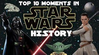 Top 10 Moments in Star Wars History