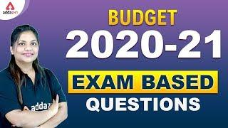 Budget 2020-21 Important Questions (MCQ) Union Budget 2020 Exam Based - UPSC, BANK, SSC (Part -1)