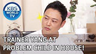 Trainer Yang at Problem Child in House! [Problem Child in House/2020.04.20]