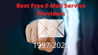 Top 10 Best Free Email Service Providers (1997 - 2020)