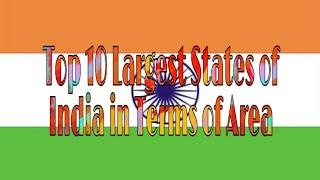 Top 10 Largest States of India in Terms of Area