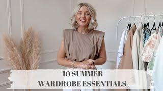 10 SUMMER WARDROBE ESSENTIALS AND STAPLES, PLUS STYLING TIPS! / LAURA BYRNES