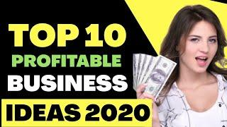 Top 10 Most Profitable Business Ideas to Start in 2020 - successful businesses to start