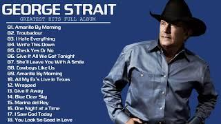George Strait Old Country Songs - George Strait Top Classic Country 70s 80s 90s