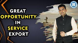 Great Opportunity in Service Export | Top 5 Service Export From India | Export Service in LOW Budget