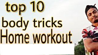 Top 10 body tricks#home workout#fitness#stay home stay safe