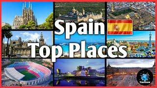 Spain Tourism || Top Places To Visit In Spain || Things To Do In Spain || Travel Guide Spain