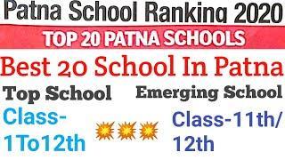Patna School Ranking|Top 20/10  school In patna|Best Emerging school in patna|Class-1to12th Student