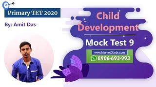 Mock Test 9 | CDP | Top 10 Questions (MCQ) - WB Primary TET 2020 | Master Of Jobs