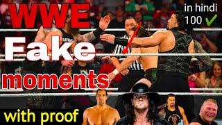 Top WWE Fake Moments With 100% Real Proof || wwe fake movement { in Hindi }