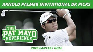 Fantasy Golf Picks - 2020 Arnold Palmer Invitational DraftKings Picks, Predictions & DFS Open