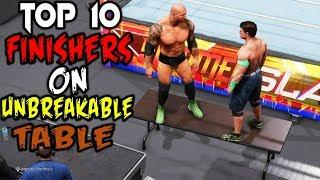WWE 2K20 Top 10 Finishers On Unbreakable Table!